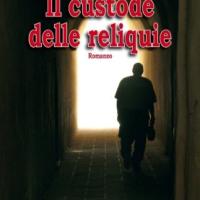 """A Maglie """"Il custode delle reliquie"""", thriller archelogico ambientato a Otranto"""