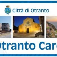 """Dopo l'amaro il dolce: ecco la """"Otranto card"""""""