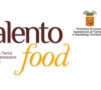 """""""Salento Food"""", due giorni per celebrare prodotti e tradizioni"""