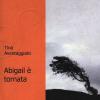 """""""I caffè della cultura"""", presentazione del libro """"Abigail è tornata"""" di Tina Aventaggiato"""