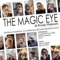"""Alle Officine Cantelmo """"L'Occhio Magico"""" di Knulp Malevich"""