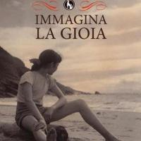 È in libreria Immagina la Gioia di Vittoria Coppola
