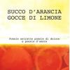 A San Donato Succo d'Arancia e Gocce di Limone di Mario Calcagnile