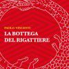 La Bottega del Rigattiere: la scrittura ibrida di Paolo Vincenti